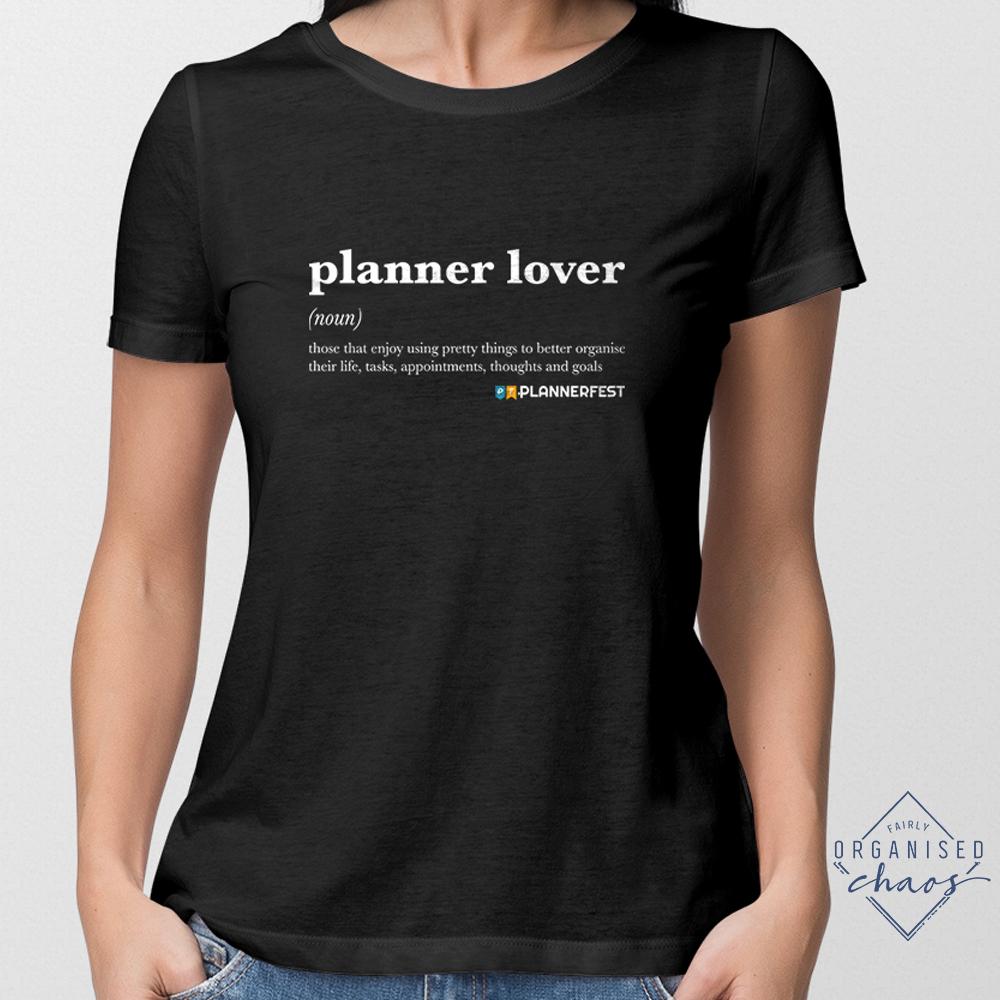 Exclusive PLANNERFEST Planner Lover Black Feminine Fit T-Shirt